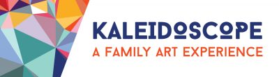 Kaleidoscope – A Family Art Experience