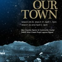 "Laguna Niguel Community Theatre Presents ""Our Town"""