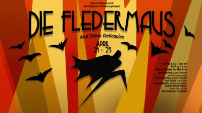 Opera Chapman and The Chapman Orchestra present: Die Fledermaus Act 2 and Other Delicacies