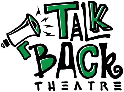 Talk Back Theatre - Call for Play Submissions