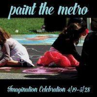Paint the Metro/Imagination Celebration Opening Reception