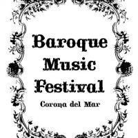 Baroque Music Festival Corona del Mar: All a Bout