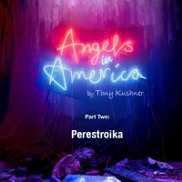 NTL Screening: Angels in America - Part Two