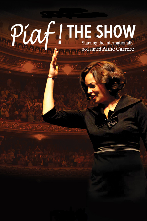 Piaf The Show Presented By Irvine Barclay Theatre