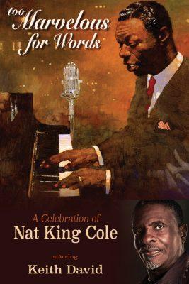 Too Marvelous for Words: A Celebration of Nat King...