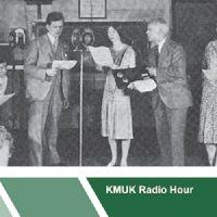 KMUK Radio Hour