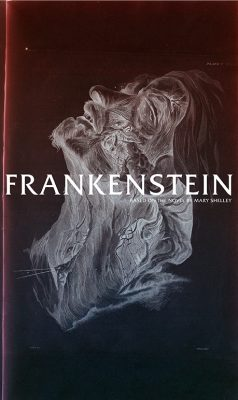 Frankenstein: Based on the Novel by Mary Shelley