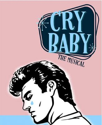 Cry Baby, The Musical