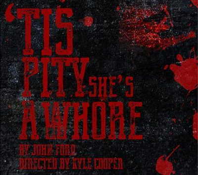 'Tis Pity She's a Whore