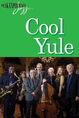 Peak Experience Jazz Ensemble: Cool Yule