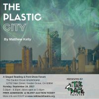 The Plastic City by Matthew Kelly - Staged Reading