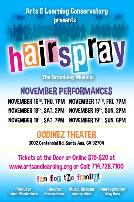 """Arts & Learning Conservatory presents """"Hairspray - The Broadway Musical"""""""
