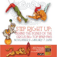 STEP RIGHT UP: Behind the Scenes of the Circus Big Top 1890-1965