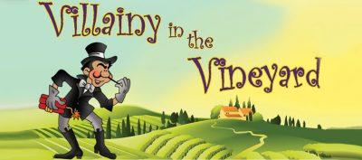 Villainy in the Vineyard