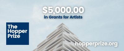 The Hopper Prize - $5,000.00 in Grants for Artists