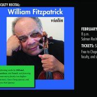 Faculty Recital; William Fitzpatrick, violin