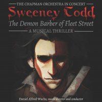 """The Chapman Orchestra in Concert """"Sweeney Todd: The Demon Barber of Fleet Street"""""""