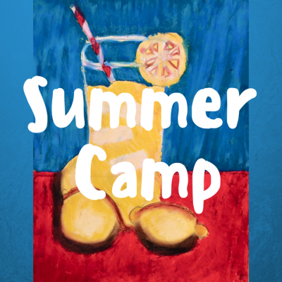 Summer Art Camp (Week 2)