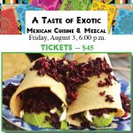 A Taste of Exotic Mexican Cuisine & Mezcal