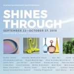 Shines Through: Public Opening Reception