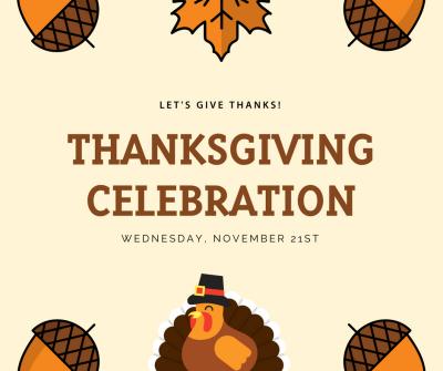 Thanksgiving Celebration!