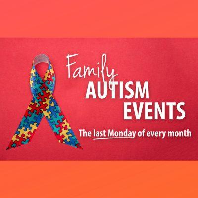 Family Autism Event