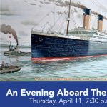 An Evening Aboard The Titanic