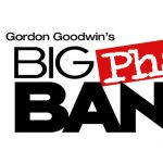 GORDON GOODWIN'S BIG PHAT BAND with Chapman University Big Band
