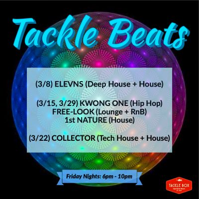 Friday Night Tackle Beats at Tackle Box!