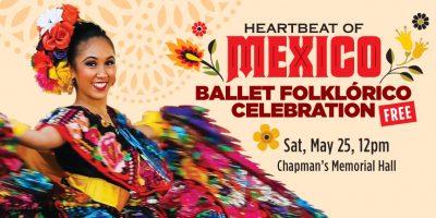 FREE Ballet Folklórico Celebration