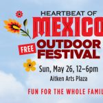 Heartbeat of Mexico Free Outdoor Festival