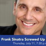 Frank Sinatra Screwed Up My Life!