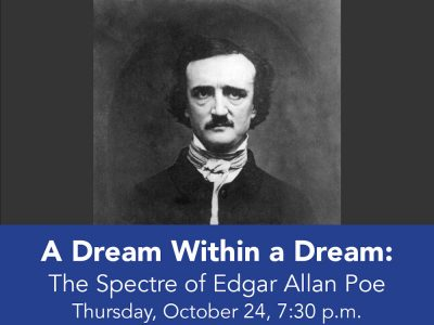 A Dream Within a Dream : The Spectre of Edgar Alla...