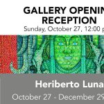 Gallery Opening Reception - Heriberto Luna