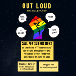 Open Call for LGBTQ+ Submissions for OUT LOUD Fest...