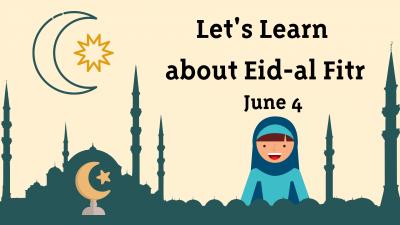 Eid al-Fitr Celebration, the end of Ramadan!