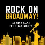 Rock on Broadway!