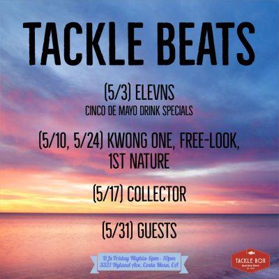 Tackle Box's Friday Night Tackle Beats May DJ Li...
