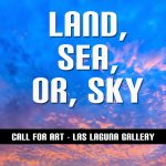 Call for Art - Landscapes, Seascapes, or Skyscapes...