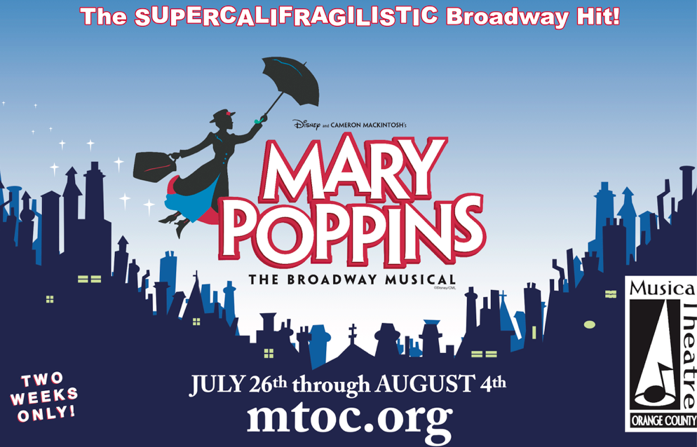MTOC presents Disneys Mary Poppins the Musical! presented by