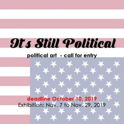 Call for Art - It's Still Political