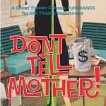 "HB APA Theatre ""Don't Tell Mother!"" Dinner Theater Comedy Fundraiser"