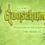 Goosebumps, The Musical