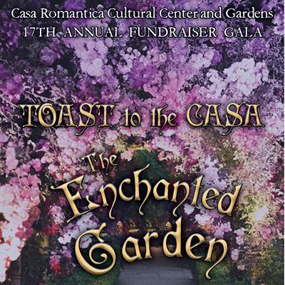 Toast to the Casa 2019: The Enchanted Garden