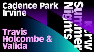 KCRW Summer Nights with DJs Travis Holcombe + Vali...