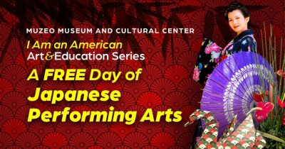 I Am An American Art & Education Series: A Free Day of Japanese Performing Arts