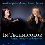 Tierney Sutton & Ann Hampton Callaway: In Technicolor