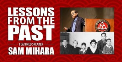 Lessons from the Past Featuring Sam Mihara