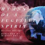 Hymns of a Fugitive Spirit
