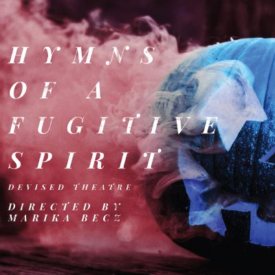 Hymns of a Fugitive Spirit